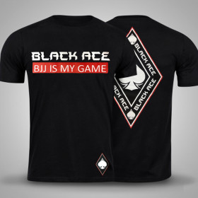 Camiseta Black Ace BJJ Is My Game - Preto
